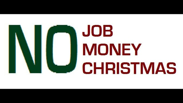 No Job, No Money, No Christmas. by Troy Goodwin