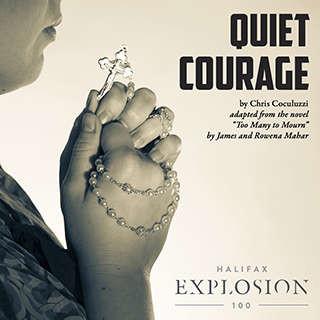 Quiet Courage: Commemorating the Halifax Explosion